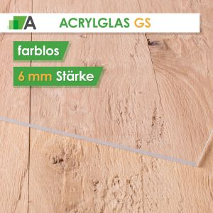 Acrylglas GS Stärke 6 mm farblos