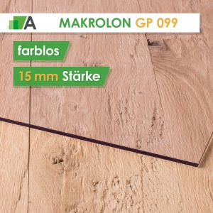 Makrolon GP 099 standard Stärke 15 mm farblos